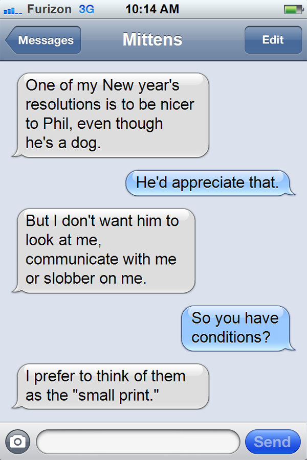 Texts from Mittens: The New Year\'s Resolutions Edition - Catster